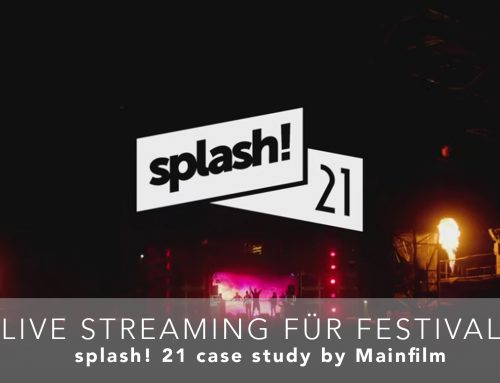 LIVE STREAMING FÜR FESTIVALS – splash! 21 case study